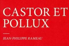 Castor et Pollux - Jean-Philippe Rameau - Neue Düsseldorfer Hofmusik